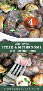 Pinterest pin showing Air Fryer Steak and mushrooms in a white bowl showing 1 net carb count.