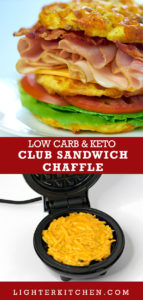 Picture of a Club Sandwich Chaffle on a white plate. Loaded with turkey, ham, cheese and bacon. Includes a picture of the chaffle on a dash waffle maker.
