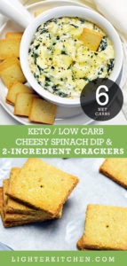 Baked Keto Spinach Dip in a white soup bowl along with baked keto crackers